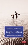 Inge en Mira - Marianne Fredriksson