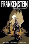 Frankenstein Underground - Mike Mignola, Ben Stenbeck