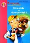 Citron vanille ou citron chocolat ? : Kiatovski détective - Jürgen Banscherus, Ralf Butschkow, Marie-Claude Auger