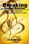 Breaking the Sound Barrier: An Argument for Mainstream Literary Music - John Winsor