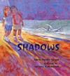 Shadows - April Pulley Sayre, Harvey Stevenson