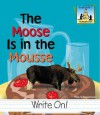 The Moose Is in the Mousse - Pam Scheunemann