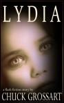 Lydia - Chuck Grossart