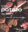 Irish Potato Recipes - Hilaire Walden
