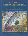 Readings in the Philosophy of Science: From Positivism to Postmodernism - Theodore Schick Jr.