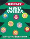 Holiday Mood Swings - Jack Keely