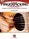 Easy Fingerpicking Guitar: A Beginner's Guide to Essential Patterns & Techniques - Andrew DuBrock