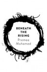 Beneath the Rising - Premee Mohamed