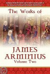 The Works of James Arminius, Volume 2 - James Arminius
