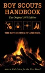 Boy Scouts Handbook: Original 1911 Edition - Boy Scouts of America