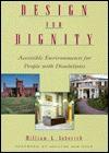 Design for Dignity: Studies in Accessibility - William L. Lebovich, William L. Lebovitch, Bob Dole