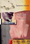 Saracen Island: The Poems of Andreas Karavis - David Solway, Andreas Karavis