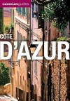 Cote D'azur (Cadogan Guides) (Cadogan Guide Cote D'Azur) - Dana Facaros, Michael Pauls