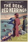 The Reek of Red Herrings: A Dandy Gilver Mystery - Catriona McPherson