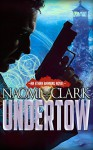 Undertow: An Ethan Banning Novel - Naomi Clark