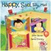 Happy, Sad, Silly, Mad - John Seven, Jana Christy