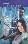 Her Undercover Defender (The Specialists: Heroes Next Door) - Debra Webb, Regan Black