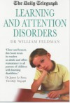"""Daily Telegraph"" Learning And Attention Disorders (Plain Words On Key Health Matters) - William Feldman"