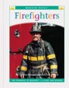 Firefighters, Vol. 1 - Cynthia Fitterer Klingel, Robert B. Noyed
