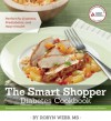 The Smart Shopper Diabetes Cookbook - Robyn Webb