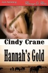 Hannah's Gold (Siren Publishing Menage and More) - Cindy Crane