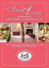 Inn Love: Recipes for Romance - Pamela Lanier