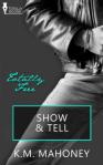 Show & Tell - K.M. Mahoney