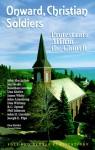 Onward Christian Soldiers: Protestants Affirm the Church - Don Kistler, John F. MacArthur Jr., John H. Gerstner
