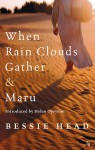 When Rain Clouds Gather & Maru - Bessie Head, Helen Oyeyemi