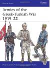 Armies of the Greek-Turkish War 1919-22 (Men-at-Arms) - Philip Jowett