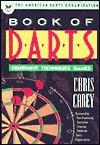 The American Darts Organization Book of Darts - Chris Carey