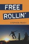 Free Rollin' - Stephen Pavey