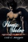 Phoenix Shadow - Lisa Morgan