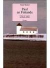 Paul en Finlande - Yann Martel