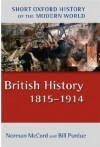British History 1815-1914 2/e (Short Oxford History of the Modern World) - Norman McCord, Bill Purdue