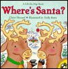 Where's Santa? - Claire Masurel, Holly Berry