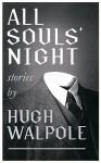 All Souls' Night - Hugh Walpole
