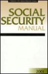 Social Security Manual 2001 (Social Security Manual, 2001) - Joseph F. Stenken