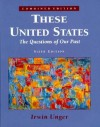 These United States: The Questions Of Our Past - Irwin Unger