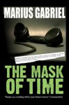 The Mask Of Time - Marius Gabriel