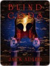 Blind Gods - Jack Adler