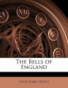 The Bells of England - John James Raven