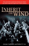 Inherit The Wind - Jerome Lawrence