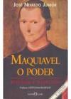Maquiavel o Poder - Niccolò Machiavelli