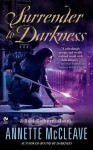 Surrender to Darkness - Annette McCleave