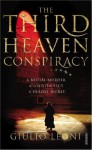 The Third Heaven Conspiracy - Giulio Leoni, Anne Milano Appel