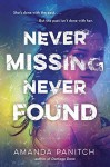 Never Missing, Never Found - Amanda Panitch