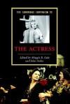 The Cambridge Companion to the Actress (Cambridge Companions to Literature) (Cambridge Companions to Literature) - John Stokes