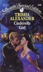 Cinderella Girl - Trisha Alexander