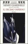 Il decimo inferno - Mempo Giardinelli, Pierpaolo Marchetti